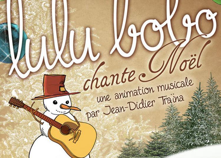 Lulu Bobo Chante Noel à Marseille