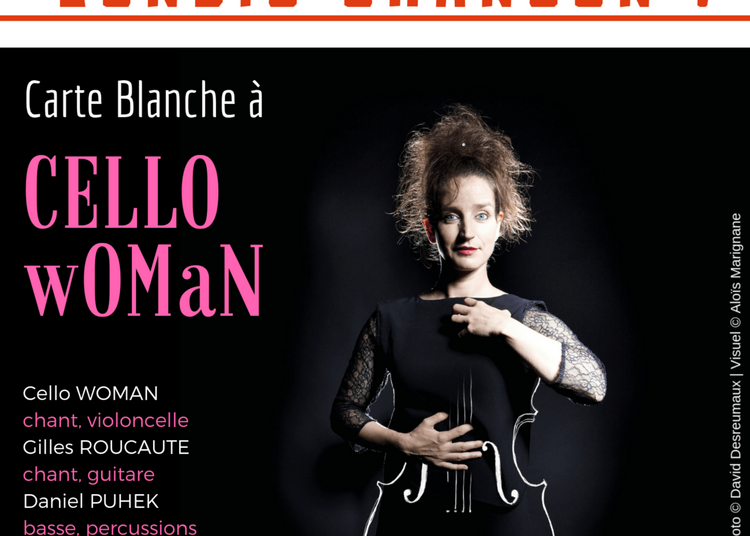 Lundis Chanson ! Carte Blanche À Cello Woman à Paris 14ème