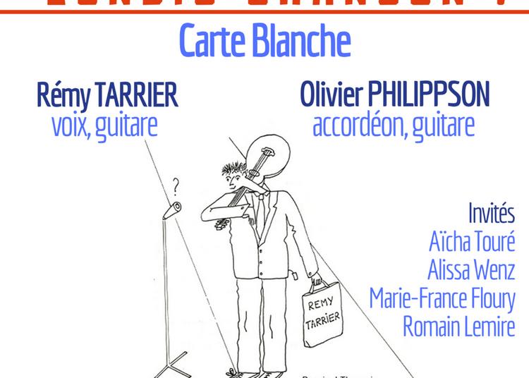 Lundis Chanson ! Carte Blanche À Rémy Tarrier & Olivier Philippson à Paris 14ème