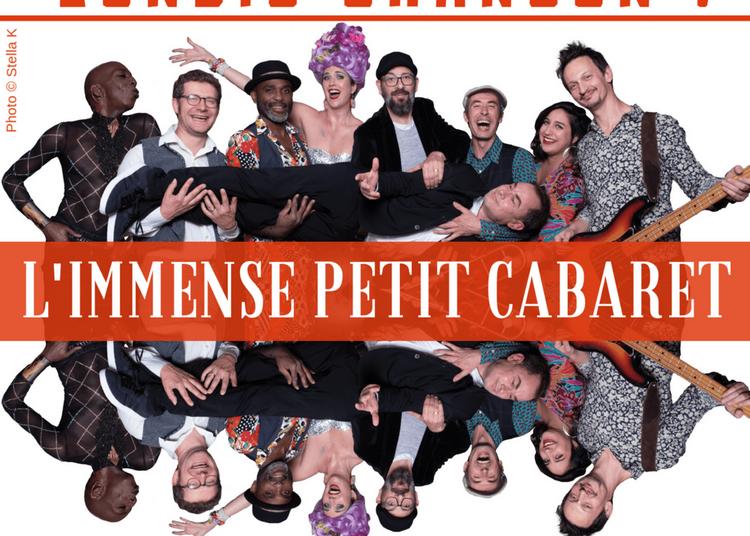 Lundis Chanson ! L'Immense Petit Cabaret à Paris 14ème