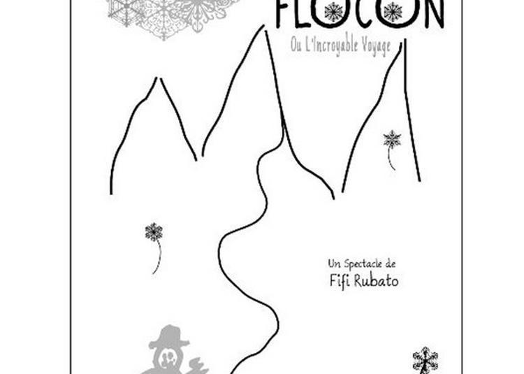 M. Flocon Ou L'Incroyable Voyage à Marseille