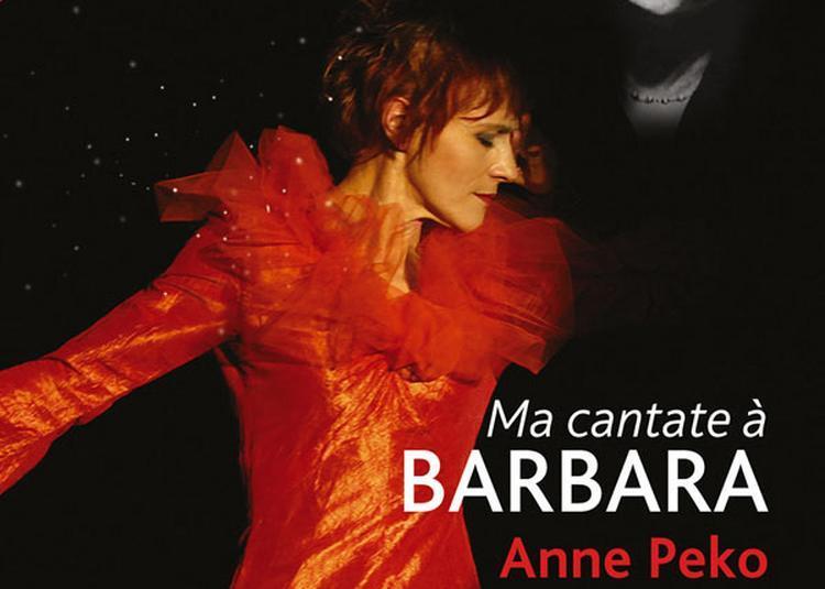 Ma Cantate A Barbara à Paris 2ème