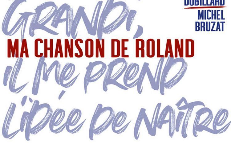 Ma chanson de Roland à Paris 1er