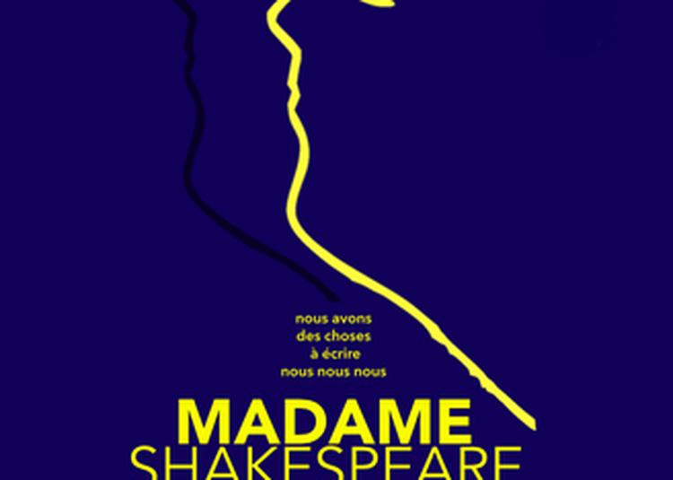 Madame Shakespeare à Fontainebleau