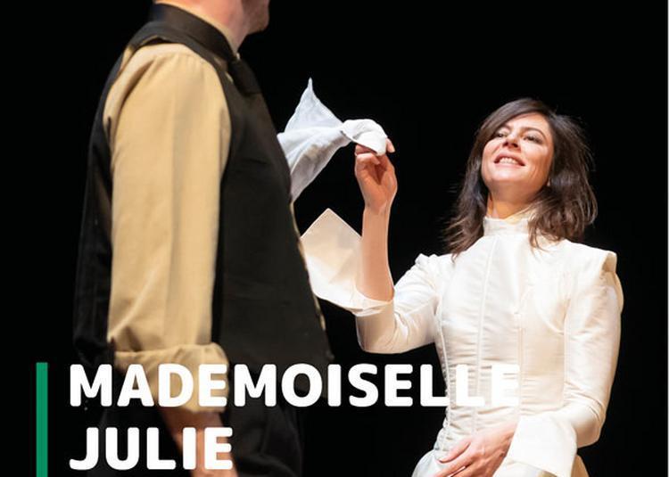 Mademoiselle Julie à Noisy le Sec