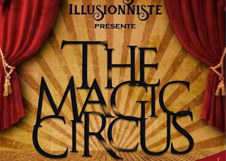 Magic Circus à Marseille