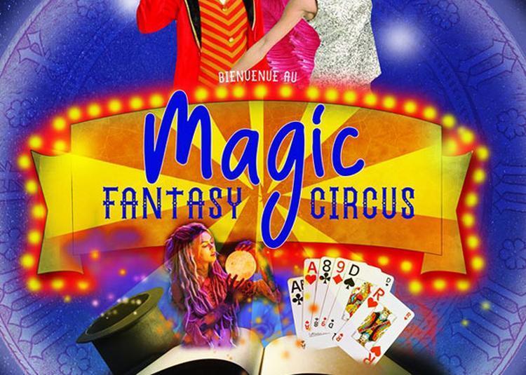 Magic Fantasy Circus à Nice