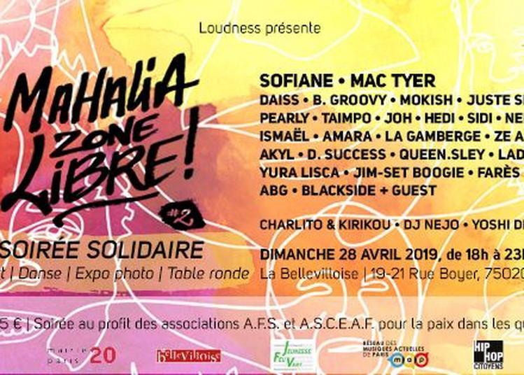 Mahalia Zone Libre 2 W/ Sofiane, Mac Tyer à Paris 20ème
