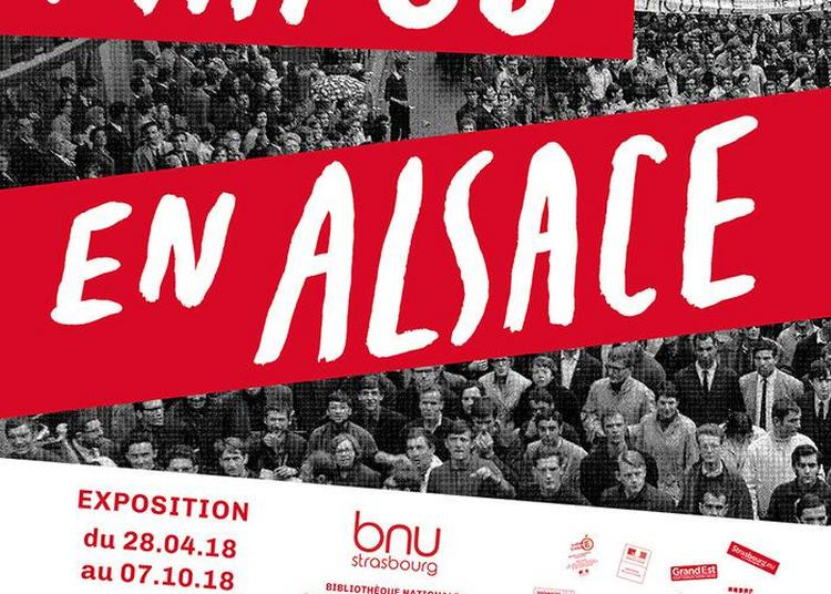 Mai 68 En Alsace à Strasbourg