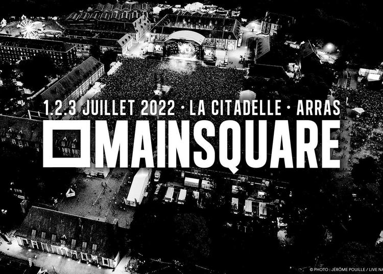 Main Square 2022 - Pass 1 Jour à Arras