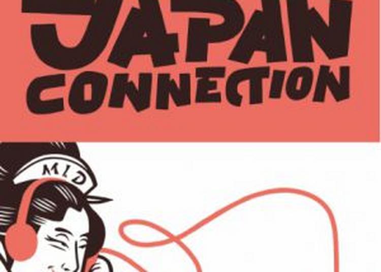 Make It Deep Présente Japan Connection à Paris 19ème