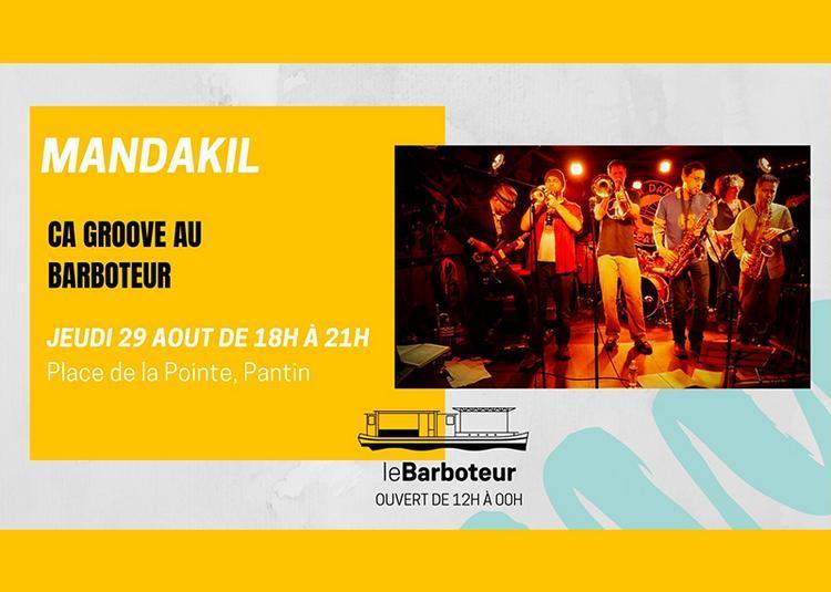 Mandakil Débarque Au Barboteur ! à Pantin