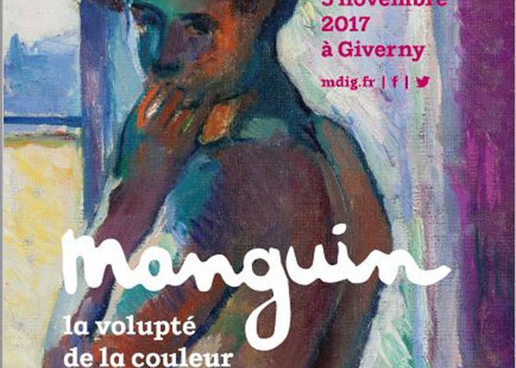 Manguin, La Volupté De La Couleur à Giverny