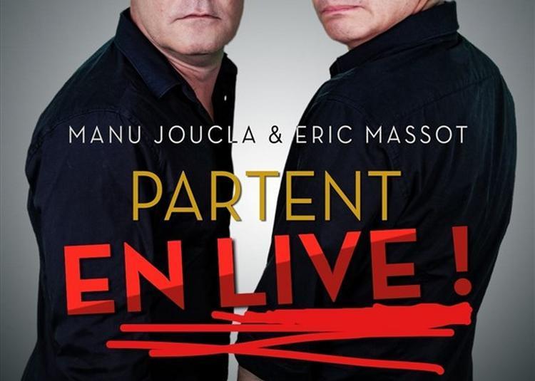 Manu Joucla Et Eric Massot Partent En Live ! à Perols