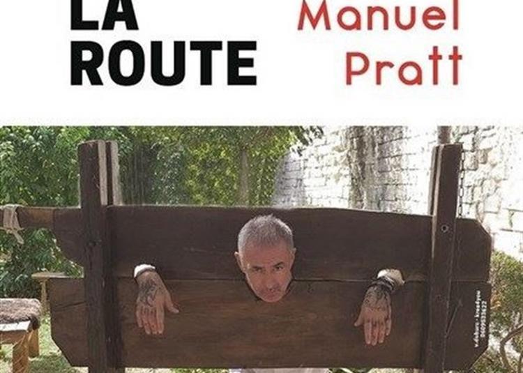 Manuel Pratt Dans Un Dernier Pour La Route à Antibes