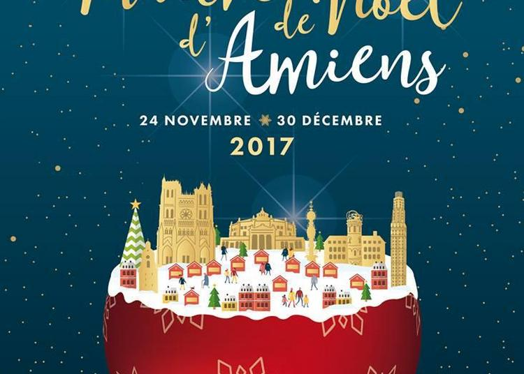 Marché de Noël Amiens 2017