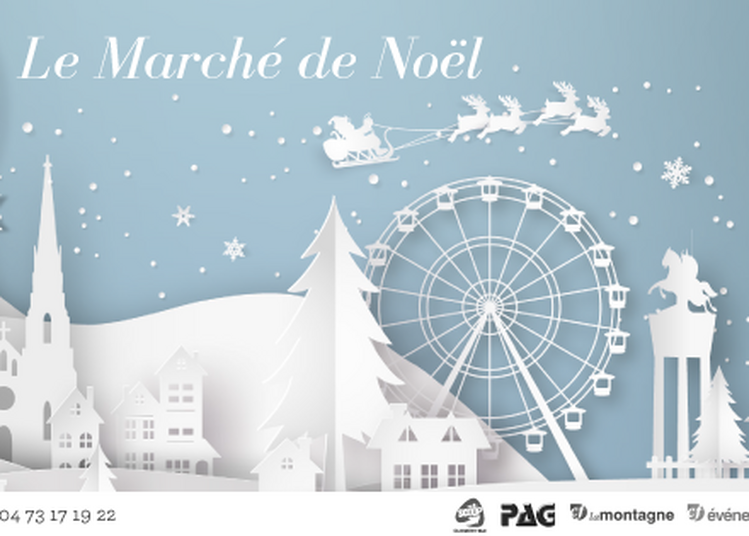 Marché de Noël Clermont-Ferrand 2017