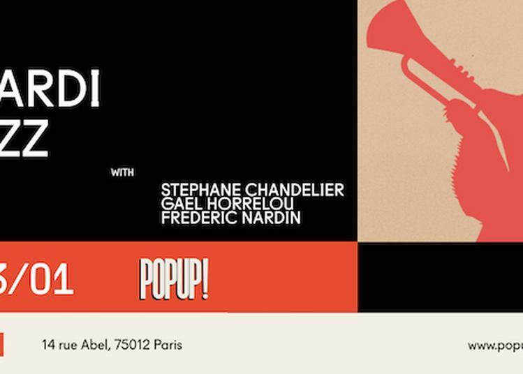Mardi Jazz Avec S.Chandelier /G.Horellou / F.Nardin à Paris 12ème