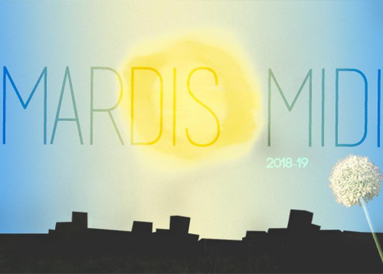 [MARDIS MIDI - 'Tigrane'] à Paris 13ème
