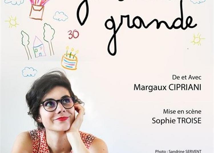 Margaux Cipriani Dans Quand Je Serai Grande à Paris 11ème