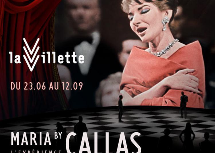 Maria By Callas, L'Experience à Paris 19ème