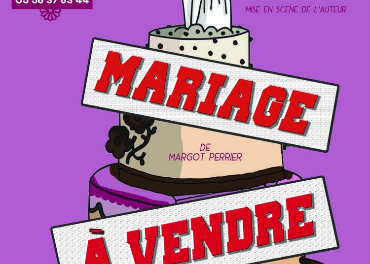 Mariage à vendre à Bordeaux
