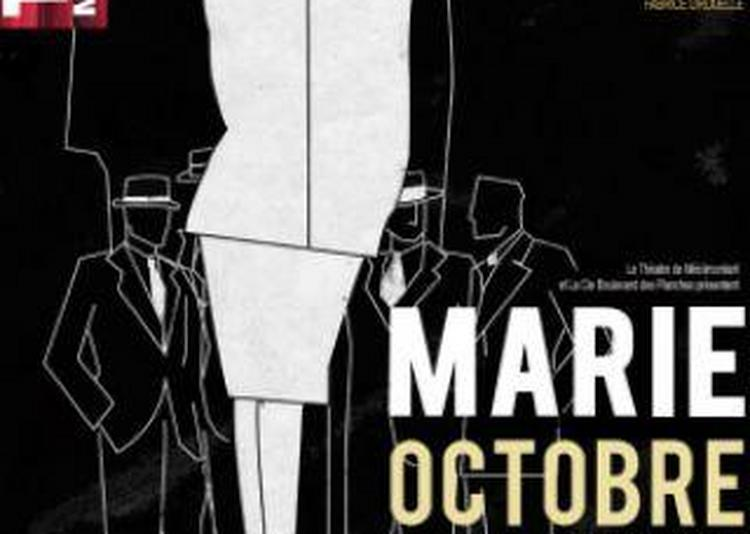 Marie Octobre à Paris 20ème