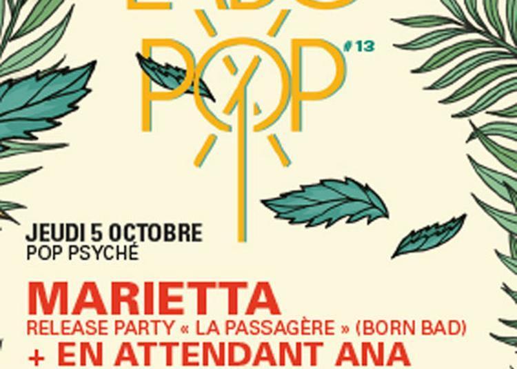 Marietta + En Attendant Ana à Paris 13ème