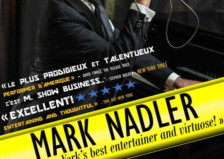 Mark Nadler En Concert ! à Toulon