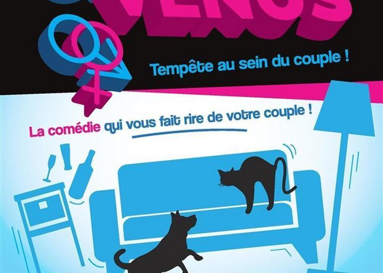 Mars & Vénus : Tempête Au Sein Du Couple à Marseille