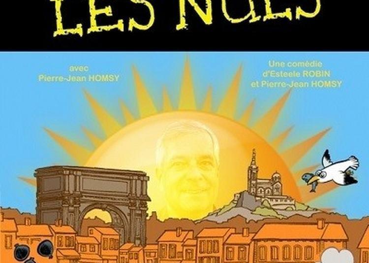 Marseille Pour Les Nuls ! à Cabries
