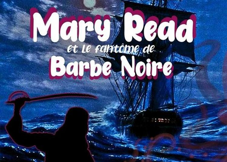 Mary Read Et Le Fantôme De Barbe Noire à Nice