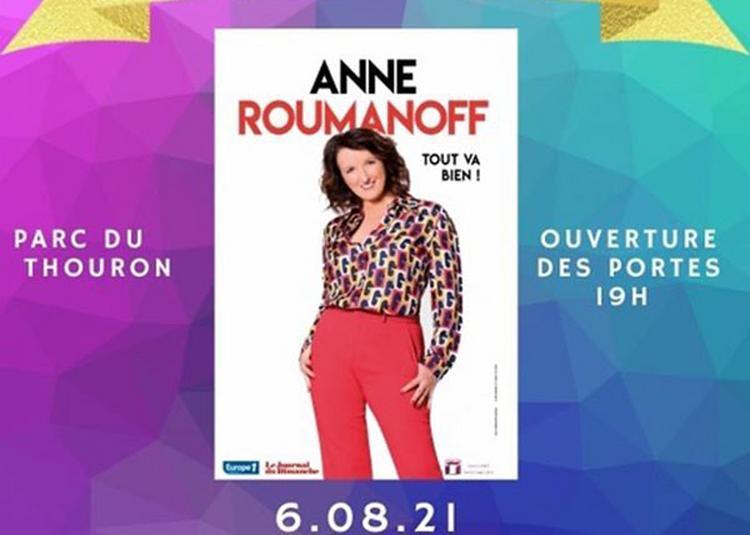 Anne Roumanoff - Tout va bien à Cenac et Saint Julien
