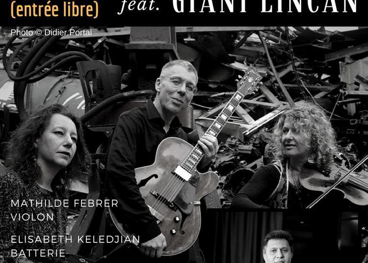 Max et les Ferrailleuses feat. Giani Lincan à Paris 14ème
