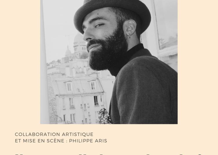 Maxime Garica Avella - Il est quelle heure demain ? à Paris 3ème