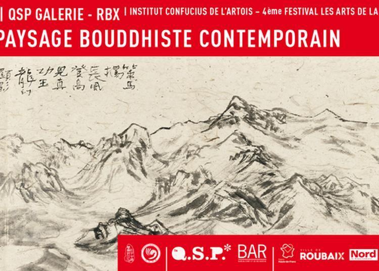Me Shi Benru - Paysage Bouddhiste Contemporain à Roubaix
