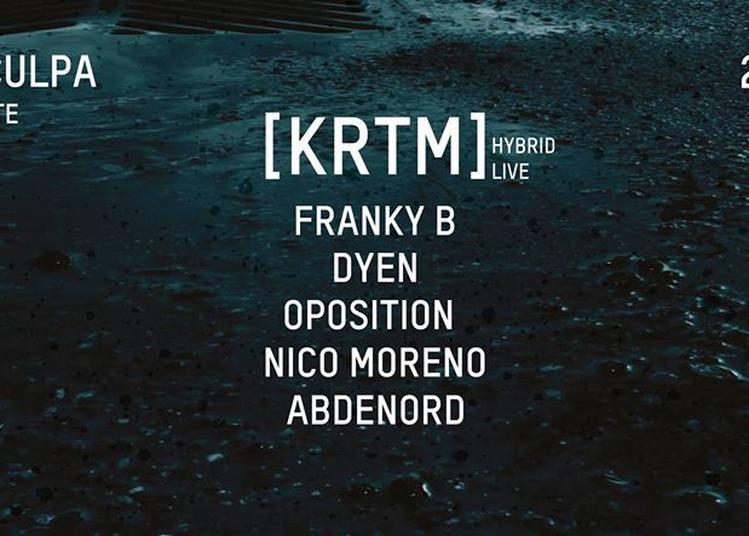 Meaculpa : [KRTM] X Franky B X Dyen X Oposition X Nico Moreno à Paris 19ème