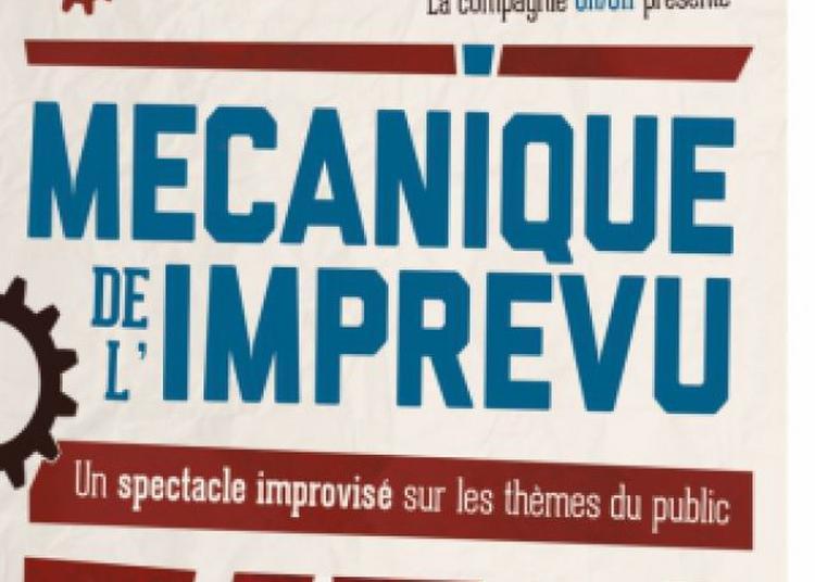 Mécanique De L'Imprévu à Paris 10ème