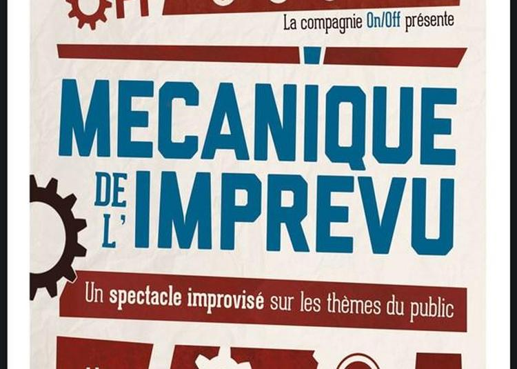 Mecanique De L'imprevu Impro Paris à Paris 10ème