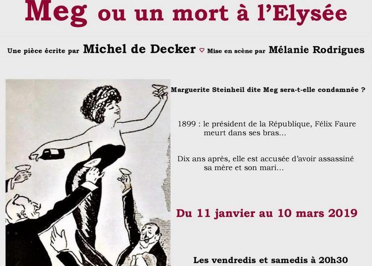 Meg ou un mort à l'Elysée à Paris 14ème