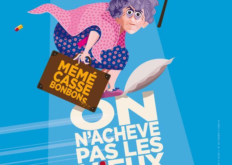 Mémé casse bonbons 2 : On n'achève pas les vieux à Angers