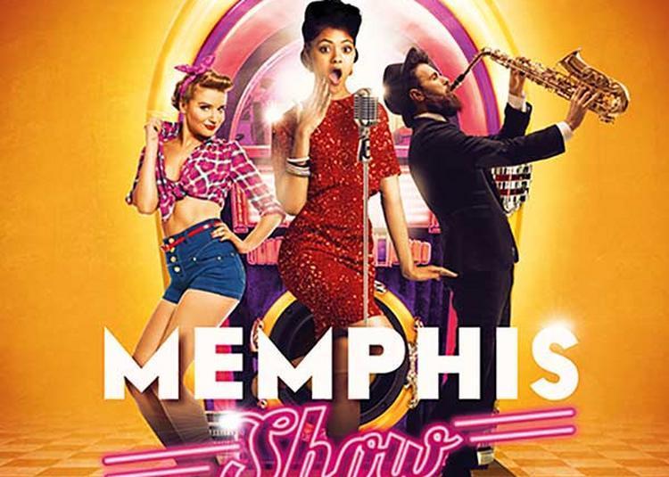 Memphis Show - Diner Spectacle à Lille