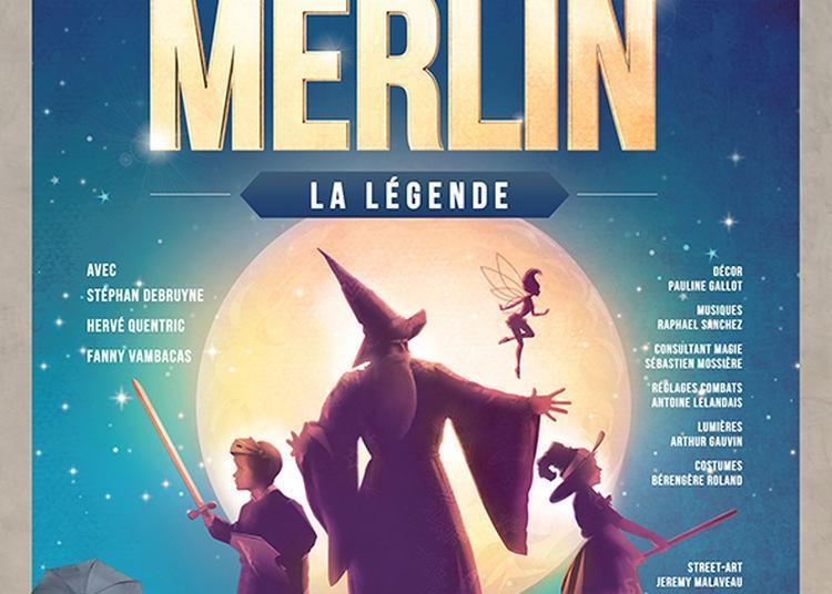 Merlin - La Légende à Carpentras