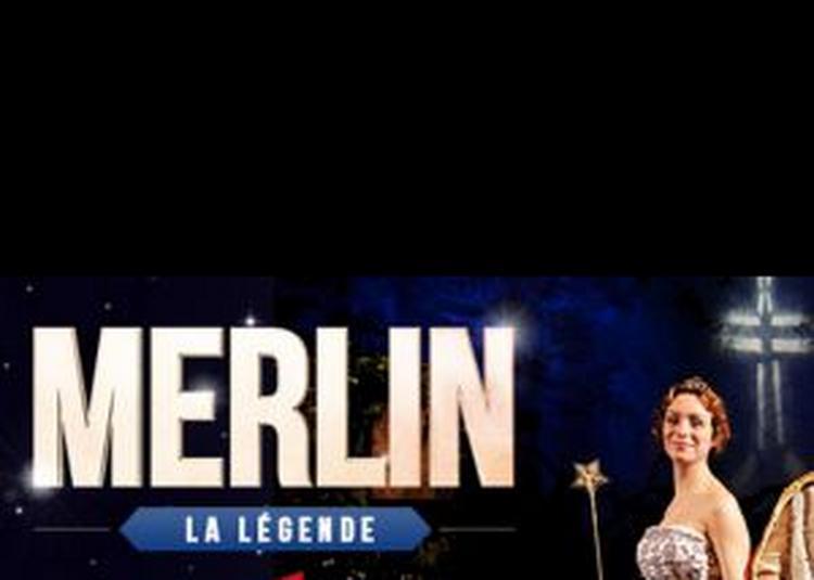 Merlin La Legende à Calais