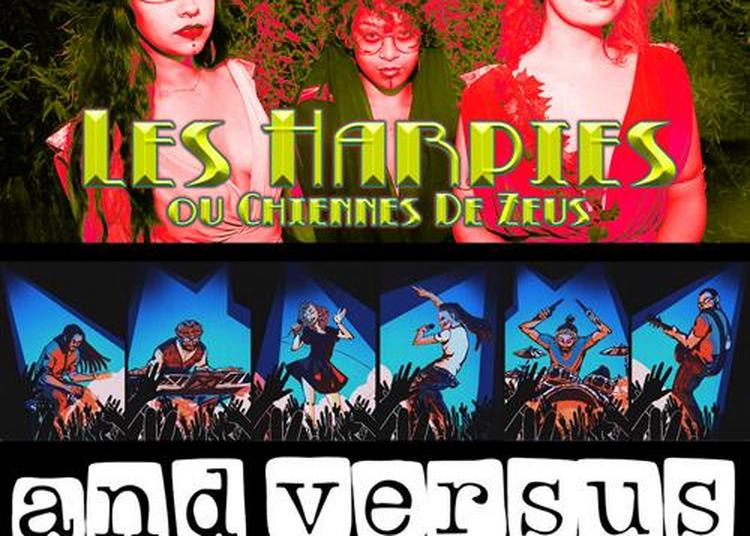 Mes Harpies & And Versus Feat à Paris 11ème