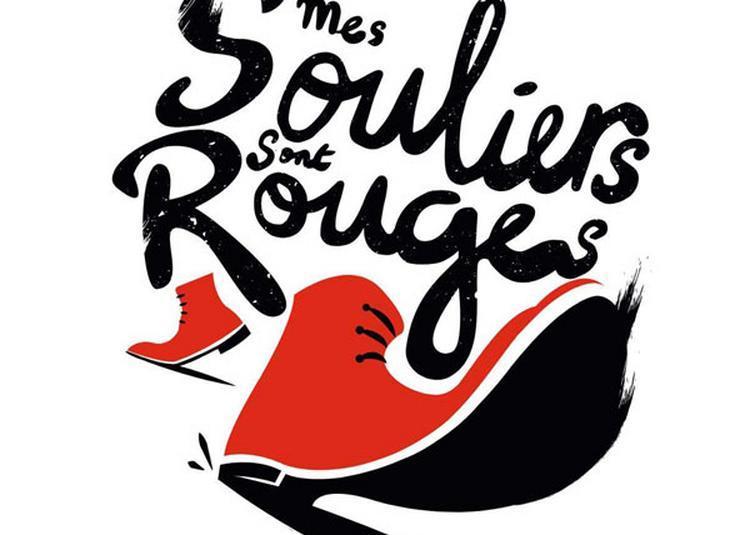 Mes Souliers Sont Rouges à Bordeaux
