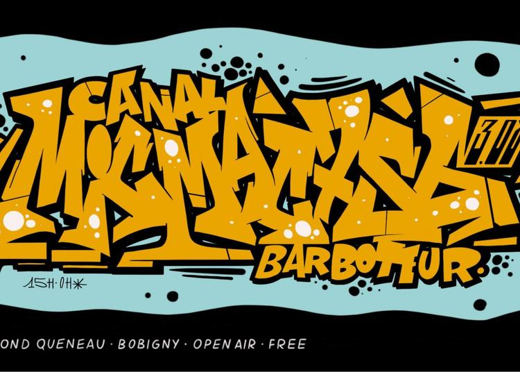 Mic Mac X 756 X Le Barboteur // Open Air à Bobigny