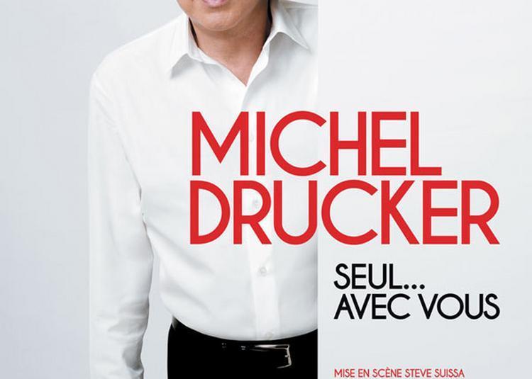 Michel Drucker  Seul Avec Vous à Forges les Eaux