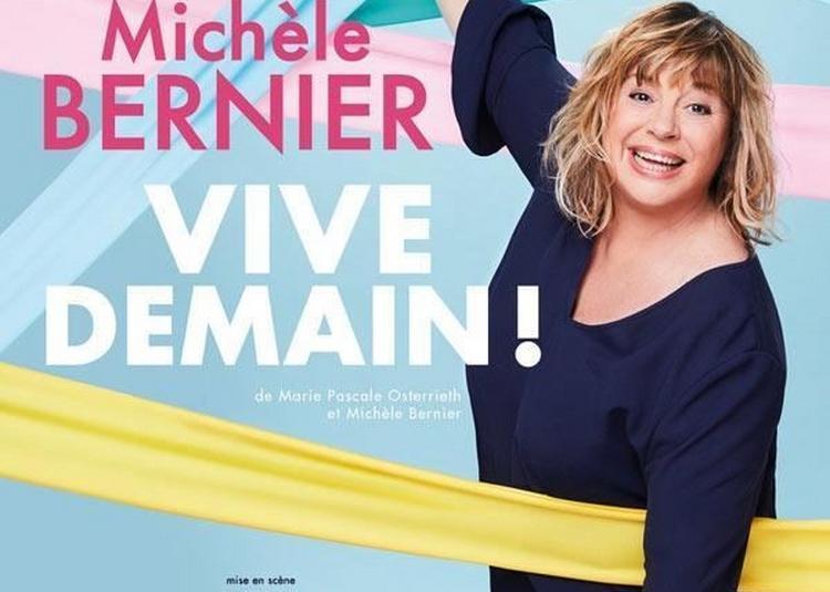 Michèle Bernier Dans Vive Demain ! à Longjumeau
