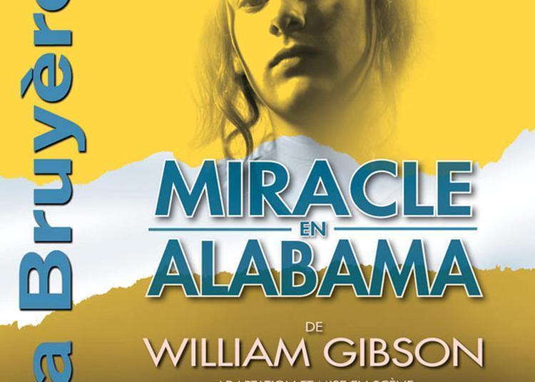 Miracle En Alabama à Paris 9ème